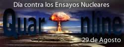29 de Agosto, Día Internacional contra los Ensayos Nucleares