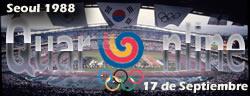 El 17 de Septiembre de 1988, se inauguran los Juegos Olímpicos de Seúl (Corea del Sur), oficialmente conocidos como los Juegos de la XXIV Olimpiada.