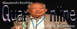 19 de Septiembre de 1926, Masatoshi Koshiba, físico japonés, Premio Nobel de Física en 2002.
