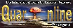 Día Internacional contra los Ensayos Nucleares.